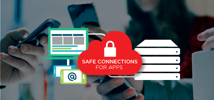 Safe connections for apps